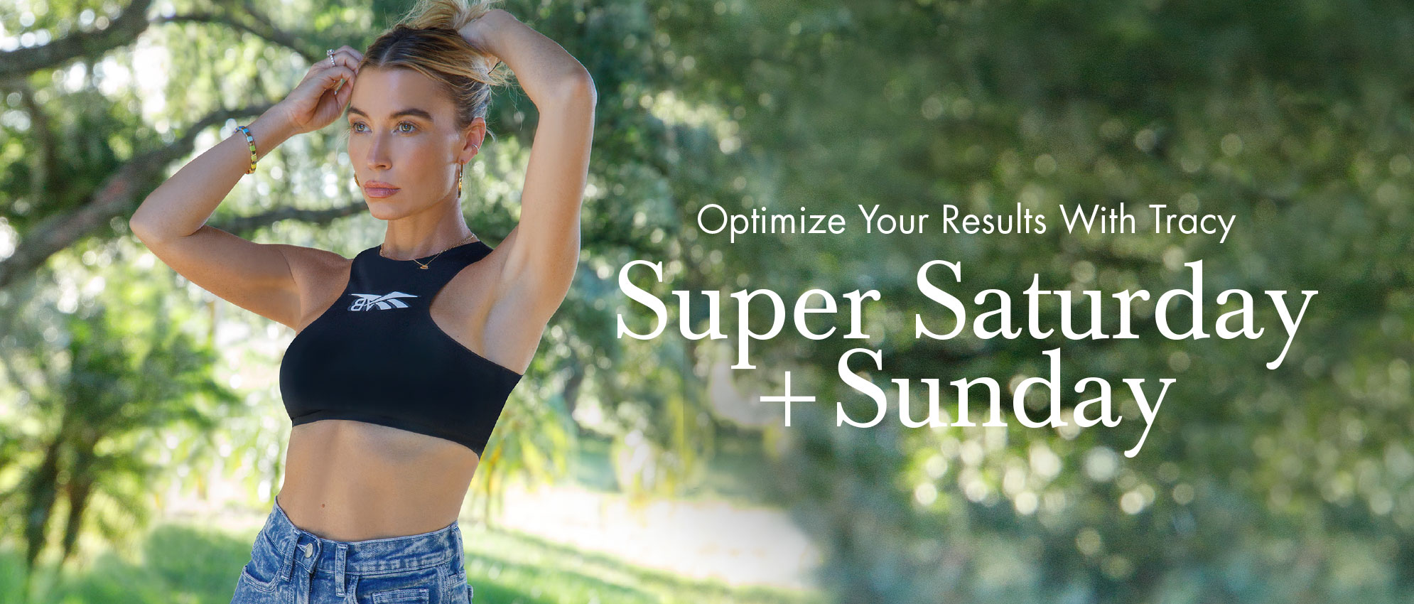 Super Saturday and Sunday with Tracy Anderson